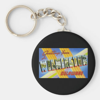 Greetings from Wilmington Delaware Basic Round Button Key Ring