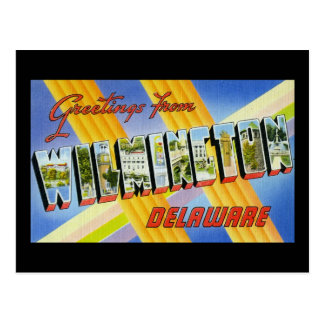 Greetings from Wilmington Delaware Postcard