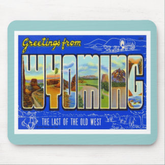 Greetings From Wyoming WY USA Mouse Pad