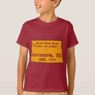 Grenora North Daokota We Have Been Here 100 years T-shirt