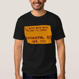 Grenora North Daokota We Have Been Here 100 years Tee Shirt