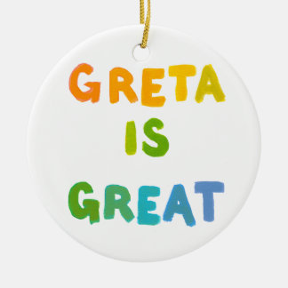 Greta is Great fun colorful name gifts happy art Round Ceramic Decoration