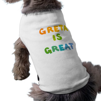 Greta is Great fun colorful name gifts happy art Sleeveless Dog Shirt