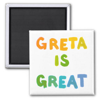 Greta is Great fun colorful name gifts happy art Square Magnet