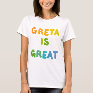 Greta is Great fun colorful name gifts happy art T-Shirt
