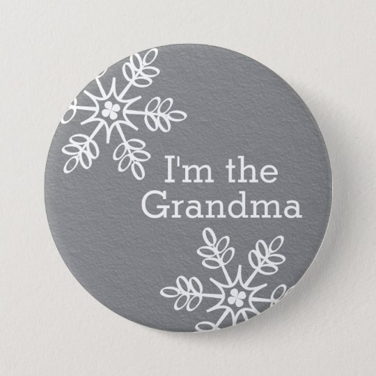Grey and White Snowflake I'm the Grandma 7.5