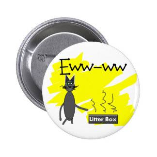 Grey Cat Art--Hilarious Stinky Litter Box and Cat 6 Cm Round Badge