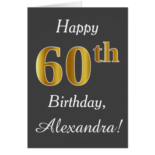 Grey, Faux Gold 60th Birthday + Custom Name