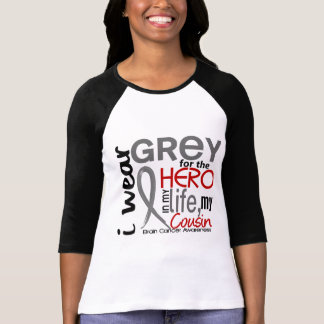 Grey For My Hero 2 Cousin Brain Cancer T Shirts