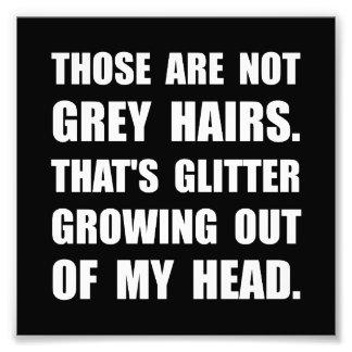 Grey Hairs Glitter Photo Print