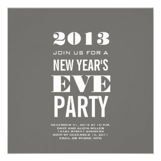 Grey Modern 2013 New Year s Eve Party Invite