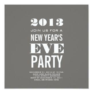 Grey Modern 2013 New Year's Eve Party Invite