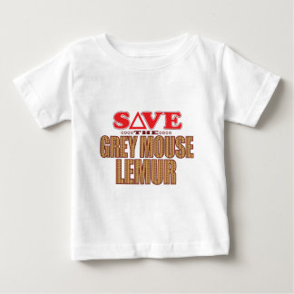 Grey Mouse Lemur Save Baby T-Shirt
