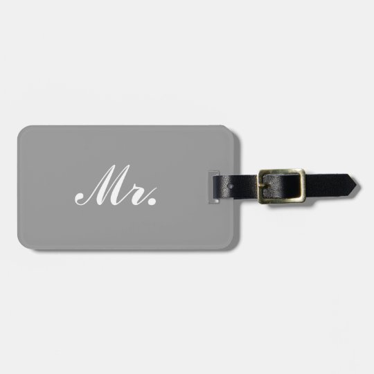 Grey Mr and Mrs luggage tag for him