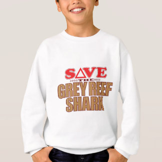 Grey Reef Shark Save Sweatshirt
