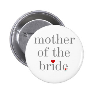 Grey Text Mother of Bride Pinback Buttons