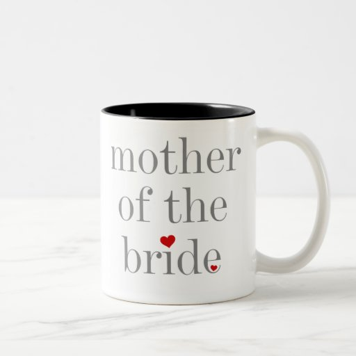 Grey Text Mother of Bride Two-tone Coffee Mug