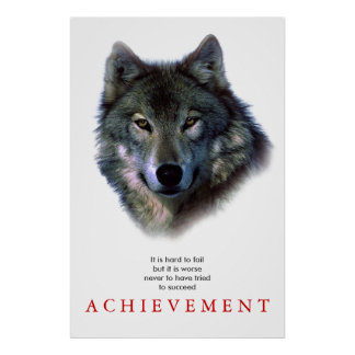 Grey Wolf Motivational Unique Poster Print