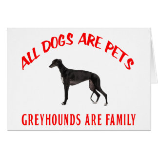 GREYHOUND ARE FAMILY CARDS