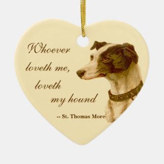 Greyhound Portrait / Famous St. Thomas More Quote Ceramic Heart Decoration