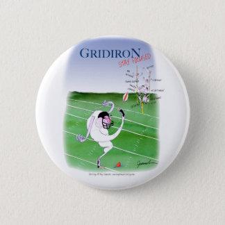 Gridiron  stay focused, tony fernandes 6 cm round badge