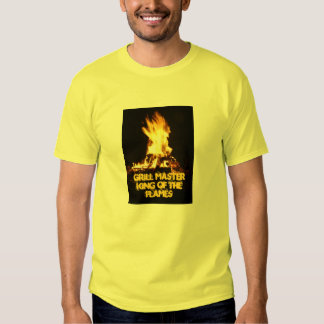 Grill Master KIng of the Flames Shirt