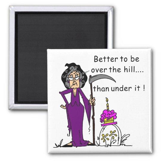 Grim Reaper Birthday Humour Magnet