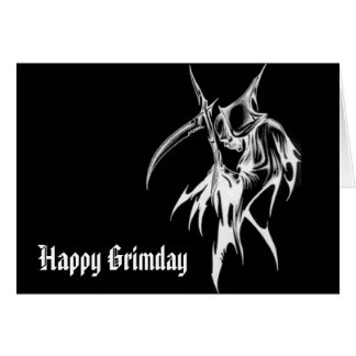 Grim Time - Funny Birthday Card