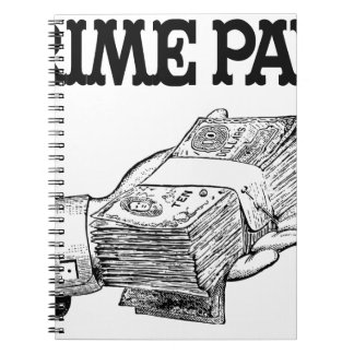 Grime Pays Spiral Note Book