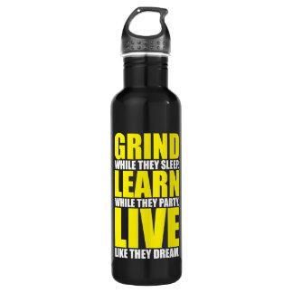 Grind, Learn, Live - Motivational 710 Ml Water Bottle