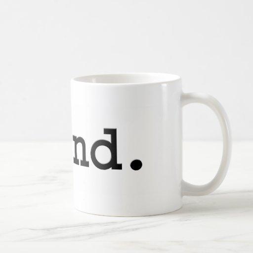 grind. coffee mugs