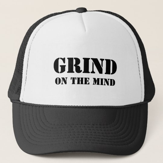 GRIND, ON THE MIND CAP