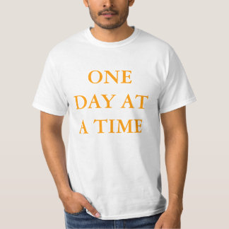 Grindd and Shine One Day At A Time T-Shirt