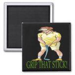 Grip That Stick Fridge Magnet