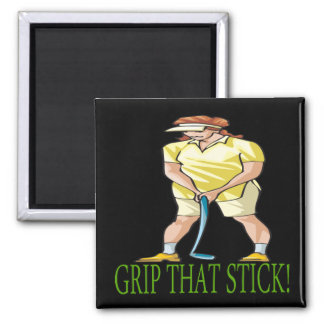 Grip That Stick Square Magnet