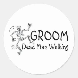 Groom Dead Man Walking Round Sticker