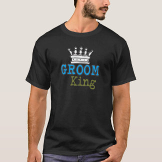 Groom King T-Shirt