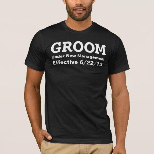 Groom under new management t-shirt customise