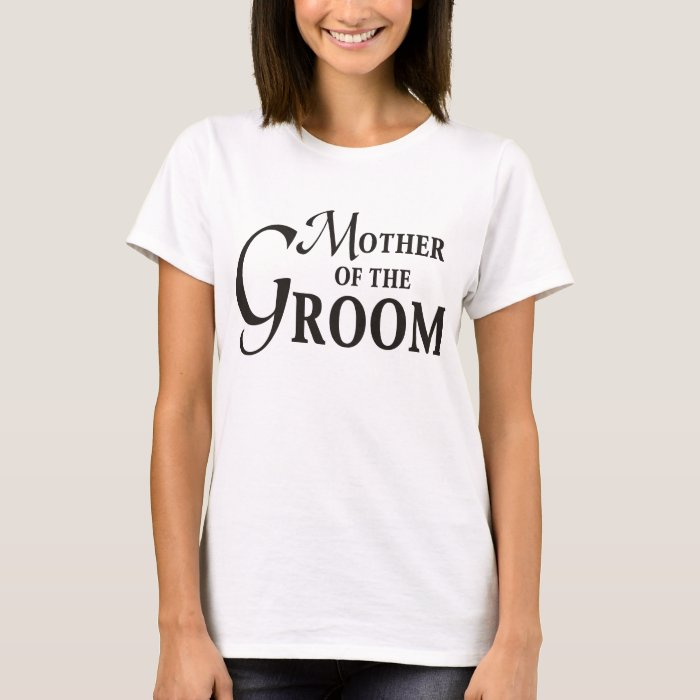 GroomMother T-Shirt