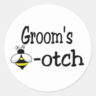 Groom's Bee-otch Round Sticker