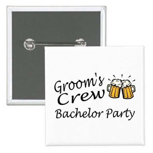 Grooms Crew (Bachelor Party) Pins