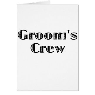 Groom's Crew Greeting Card