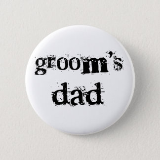 Groom's Dad Black Text 6 Cm Round Badge