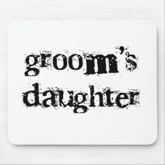 Groom's Daughter Black Text Mouse Pad