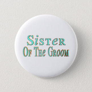 Grooms Sister Button