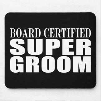 Grooms Weddings Parties : Certified Super Groom Mouse Pad