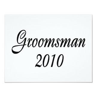 Groomsman 2010 11 cm x 14 cm invitation card
