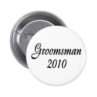 Groomsman 2010 6 cm round badge