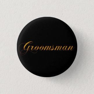 Groomsman 3 Cm Round Badge