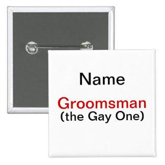 Groomsman Bachelor Party 15 Cm Square Badge